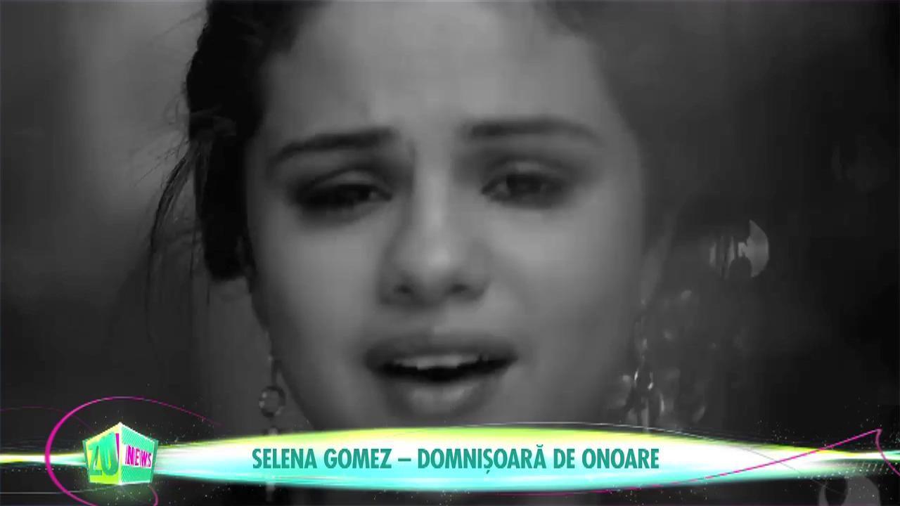 Selena Gomez - domnișoară de onoare